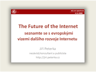Přednáška: The Future of the Internet